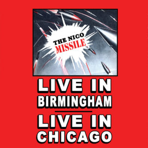 Live In Birmingham | Chicago by The Nico Missile